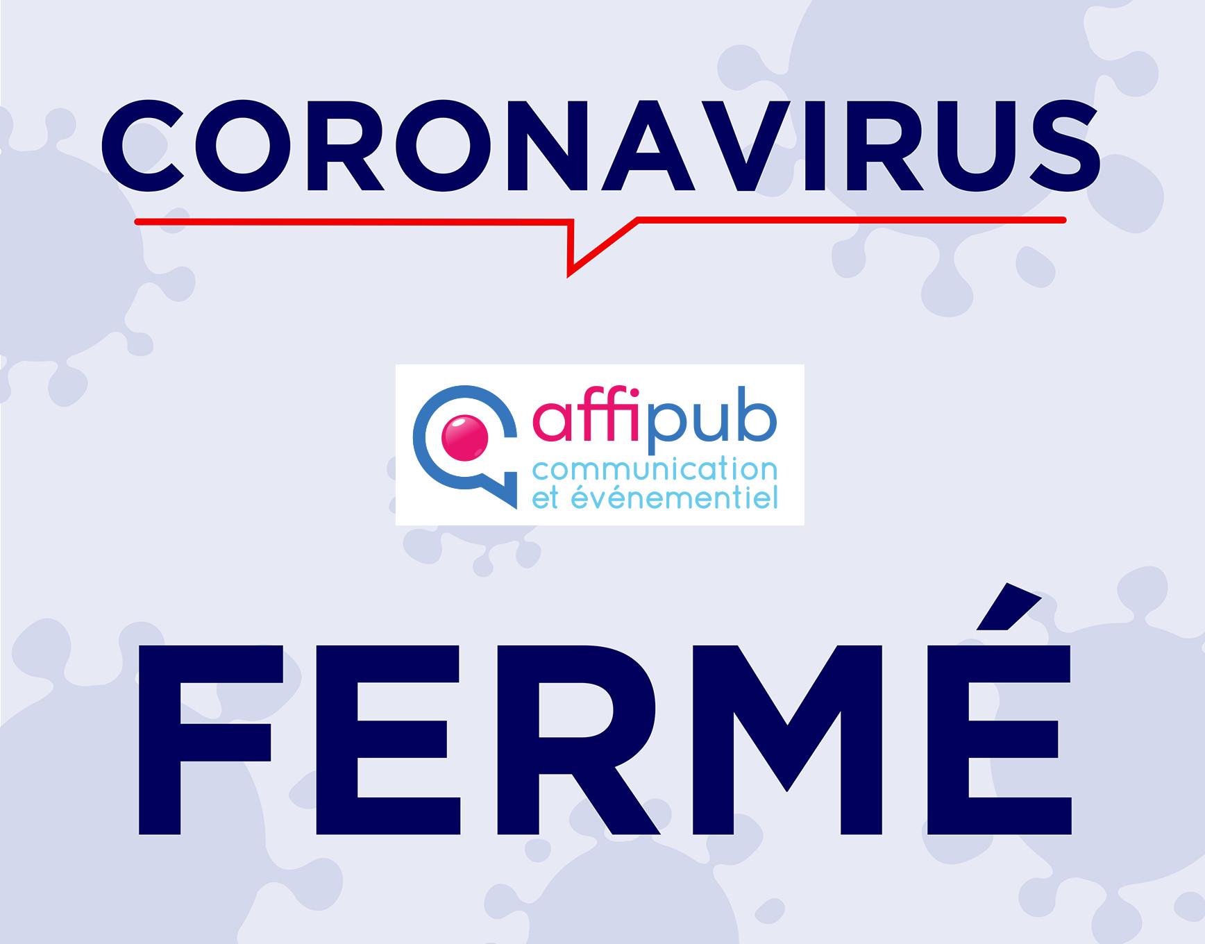 Les bureaux de la société Affipub fermés dans le cadre de la crise du Coronavirus Covid19 post thumbnail